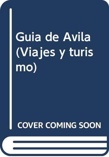 9788403591639: Guia de Avila (Viajes y turismo) (Spanish Edition)
