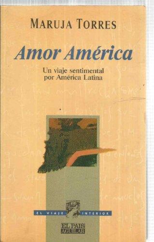 9788403593084: Amor América (un viaje sentimental por América latina)