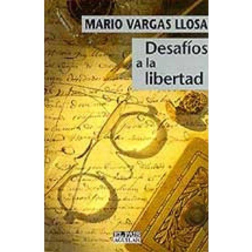 9788403593596: Desafíos a la libertad (Punto de mira)