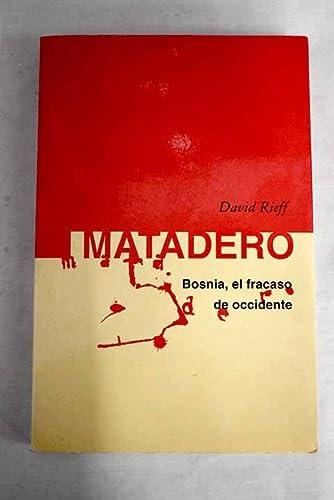 9788403593749: Matadero - bosnia,el fracaso de occidente