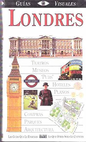 Londres - Guias Visuales (Spanish Edition): Aguilar