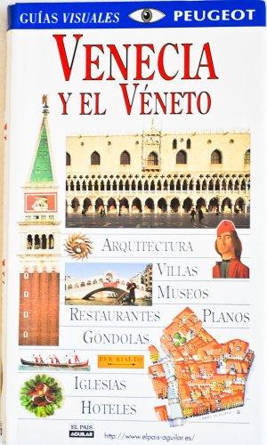 9788403594388: Venecia y El Veneto - Guias (Spanish Edition)
