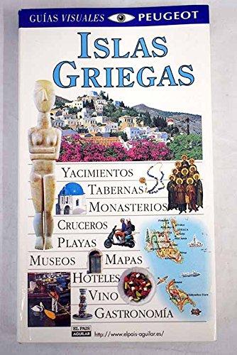 9788403594531: Islas griegas (guias visuales) peugeot el pais Águilar