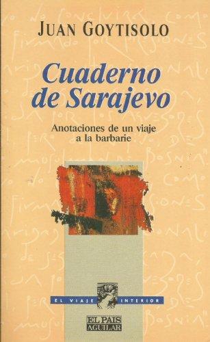 9788403594692: Cuaderno de Sarajevo: Anotaciones de un viaje a la barbarie (El viaje interior) (Spanish Edition)