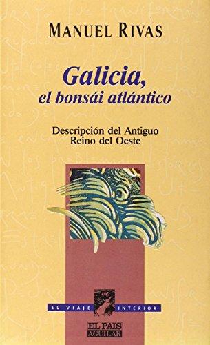 9788403594777: Galicia,el bonsai atlantico