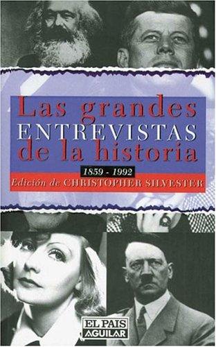 9788403595903: Las grandes entrevistas de la historia : 1859-1992