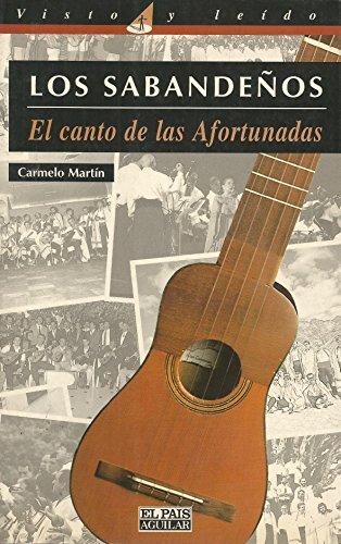 Los Sabandeños: El Canto De Las Afortunadas: Carmelo Martin