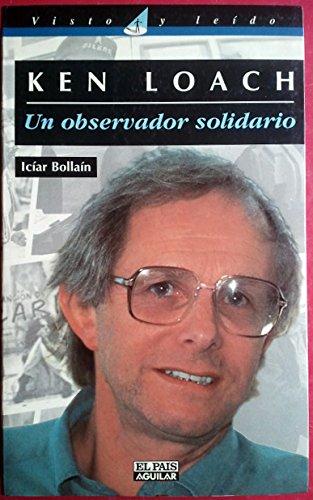 Ken Loach. Un Observador Solidario: n/a