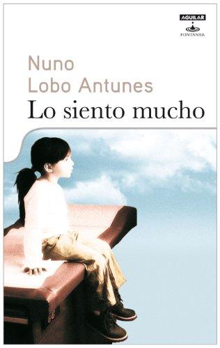 Lo siento mucho: Nuno Lobo Antunes