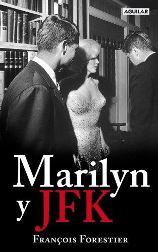 9788403598157: Marilyn y JFK (OTROS GENERALES AGUILAR.)