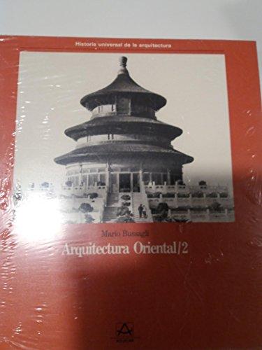 Arquitectura Oriental/2: Bussagli,Mario