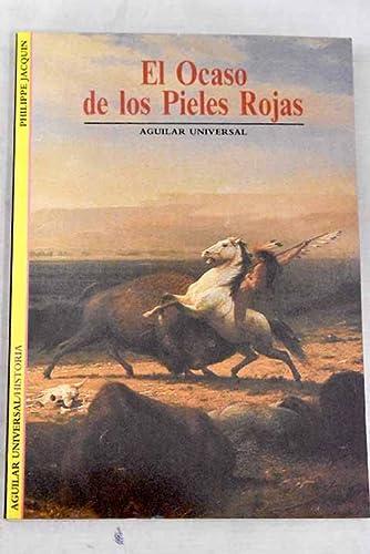 9788403601468: El Ocaso De Los Pieles Rojas