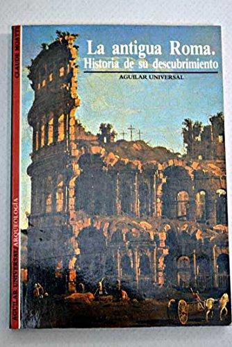9788403601604: Antigua Roma la agu023