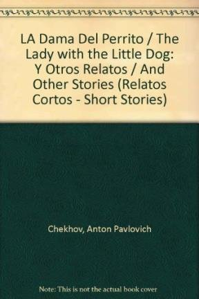 9788403602670: LA Dama Del Perrito / The Lady with the Little Dog: Y Otros Relatos / And Other Stories (Relatos Cortos - Short Stories) (Spanish Edition)