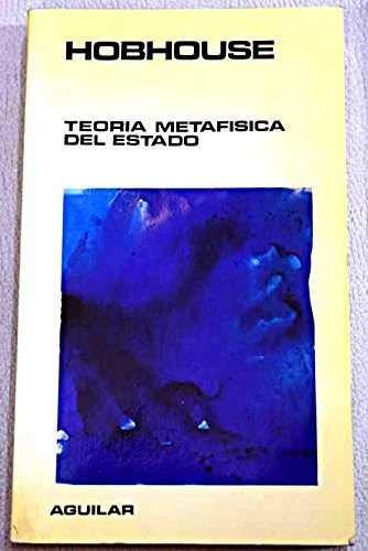 9788403670259: Teoria metafisica del estado (Biblioteca Aguilar de iniciación pol¸tica)