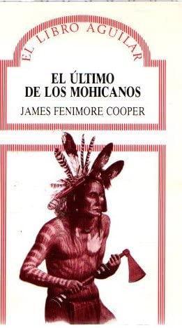 9788403870253: El Ultimo De Los Mohicanos (El Libro Aguilar)