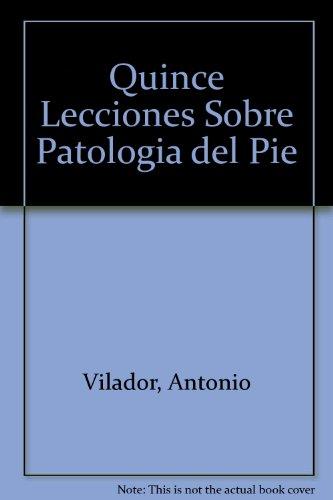 9788407001912: Quince Lecciones Sobre Patologia del Pie (Spanish Edition)