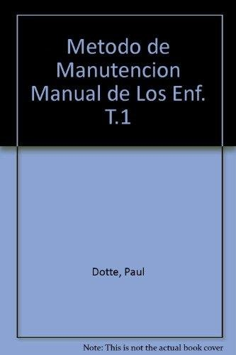 9788407002087: Metodo de Manutencion Manual de Los Enf. T.1 (Spanish Edition)