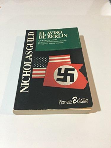 9788408000747: El aviso de Berlín