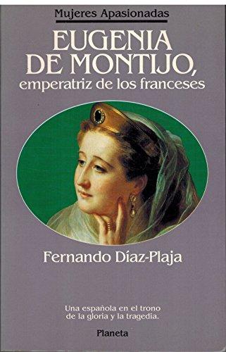 9788408000952: Eugenia de montijo, emperatriz de los franceses