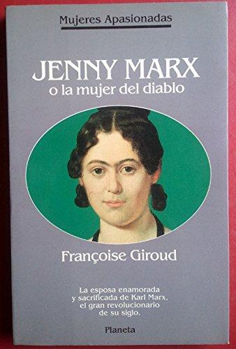 9788408001096: Jenny Marx o La mujer del diablo