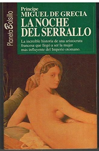 9788408001140: La Noche Del Serrallo