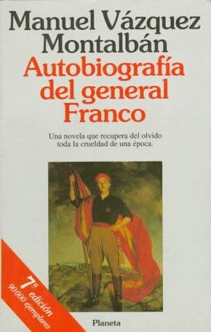 9788408001492: Autobiografía del general Franco (Colección Autores españoles e hispanoamericanos)