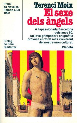 9788408001539: El sexo de los angeles (Colección Autores españoles e hispanoamericanos) (Spanish Edition)
