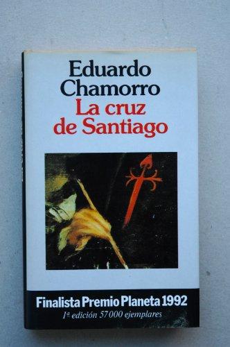 9788408001546: La Cruz De Santiago (Colección Autores españoles e hispanoamericanos) (Spanish Edition)