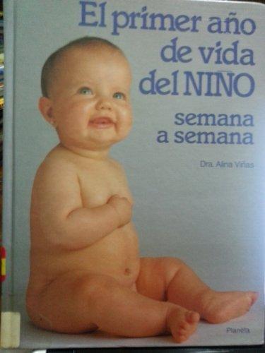 El Primer Ano de Vida del Nino: Alina Vinas, Alina