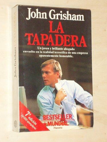 La Tapadera: John Grisham