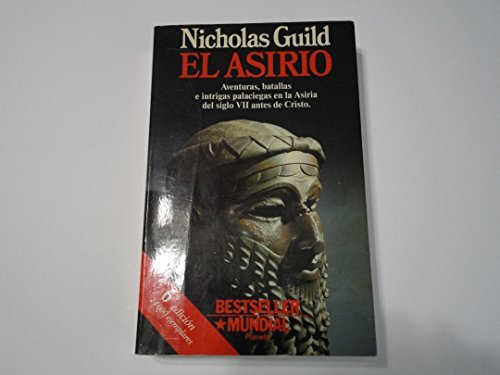 9788408002444: El Asirio (Spanish Edition)