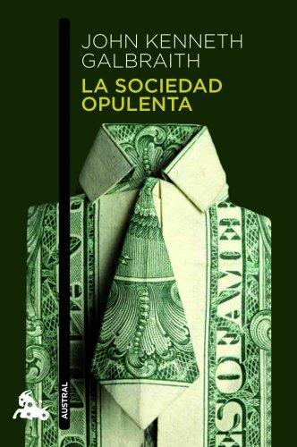 9788408003670: La sociedad opulenta (Humanidades)