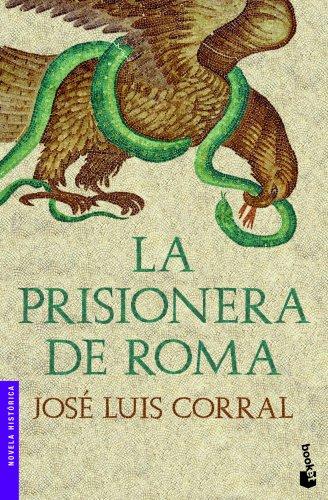 9788408003922: La prisionera de Roma (Booket Logista)