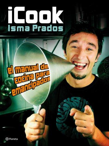 9788408003977: iCook: El manual de cocina para emancipados (Planeta Cocina)