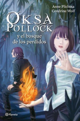 9788408004035: Oksa Pollock y el bosque de los perdidos