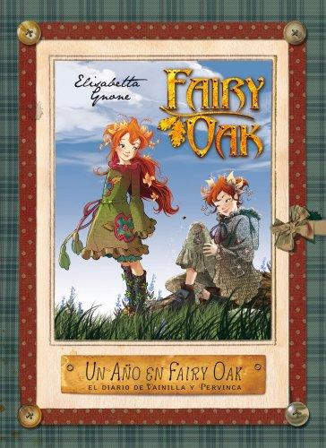 9788408004967: Un año en Fairy Oak. El diario de Vainilla y Pervinca