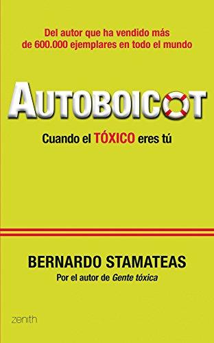 9788408005827: Autoboicot: Cuando el tóxico eres tú (Autoayuda y superación)