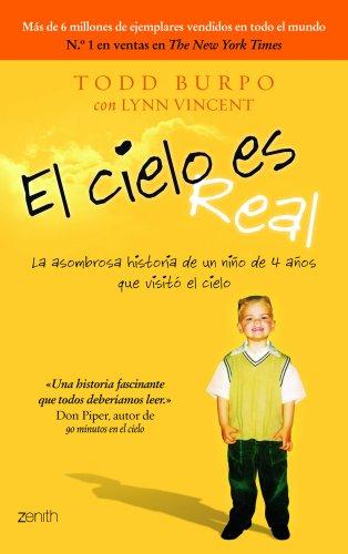 9788408005834: El cielo es real: La asombrosa historia de un niño de 4 años que visitó el cielo