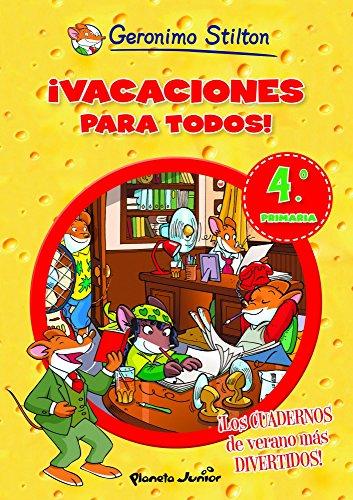 9788408006114: ¡Vacaciones para todos! 4: De cuarto a quinto de primaria (Aprende con Stilton)