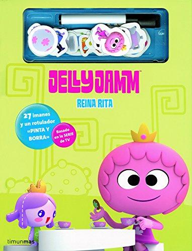 9788408006145: Jelly Jamm. Reina Rita (Jelly Jamm (timun Mas))
