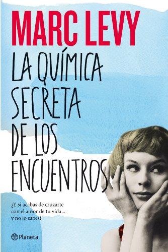 9788408006237: La quimica secreta de los encuentros (Spanish Edition)