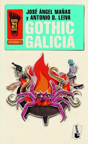 9788408006435: Gothic Galicia: Serie 21 Dedos, 3 (Booket Logista)