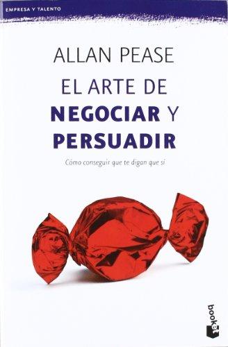 9788408006442: El arte de Negociar y Persuadir