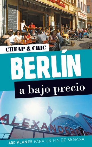 9788408006541: Berlín a bajo precio (Cheap & Chic)