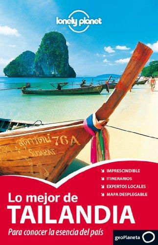 9788408006589: Lonely Planet Lo Mejor de Tailandia (Travel Guide) (Spanish Edition)