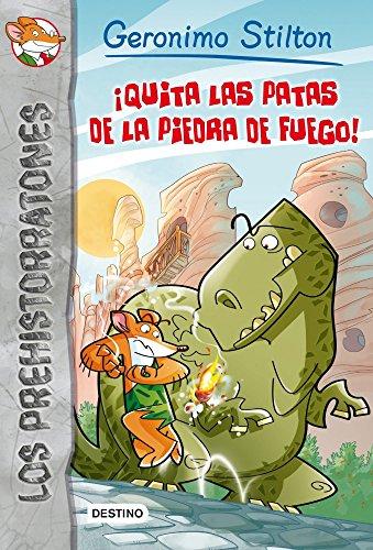 9788408006664: Los prehistorratones # 1: ¡Quita las patas de la piedra de fuego! (Los Prehistoratones) (Spanish Edition)