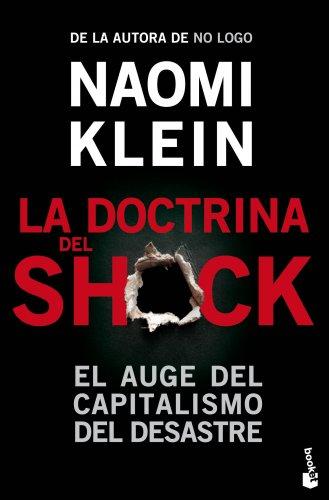 9788408006732: La doctrina del shock: El auge del capitalismo del desastre (Divulgación)