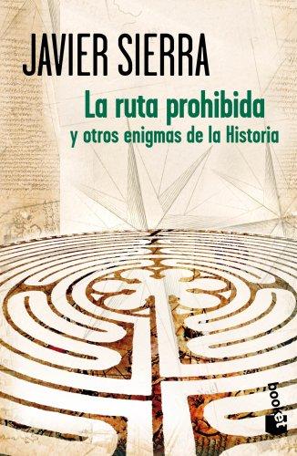 9788408007180: La ruta prohibida y otros enigmas de la historia