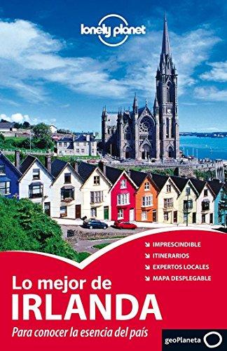 9788408007319: Lo mejor de Irlanda 2 (Guías Lo mejor de Ciudad Lonely Planet)